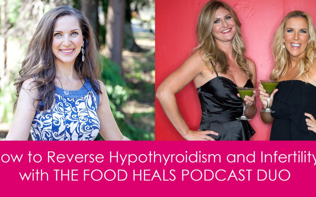 How to Reverse Hypothyroidism and Infertility Naturally