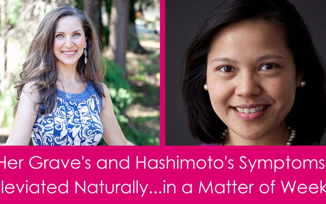 Graves and Hashimoto's Symptoms Reversed Naturally