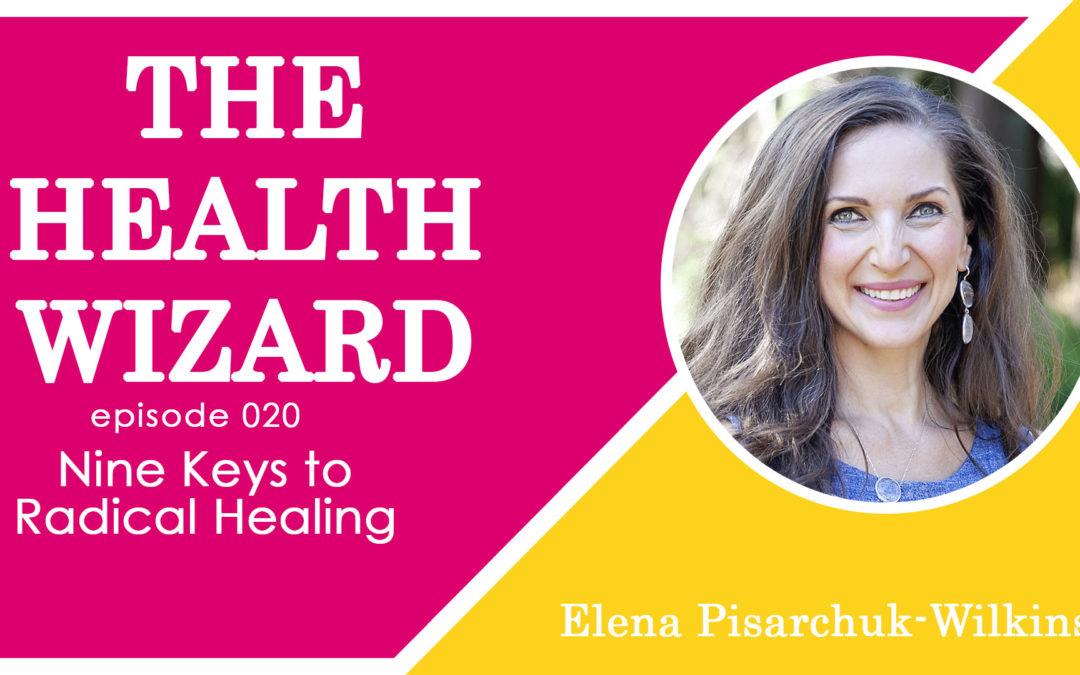 Nine Keys for Radical Healing