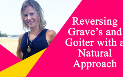 How Kristi Reversed Grave's Disease and Shrunk a Goiter