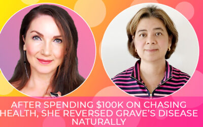 AFTER SPENDING $100k ON CHASING HEALTH, THIS ACCOUNTANT REVERSED GRAVE'S DISEASE NATURALLY IN 12 WEEKS