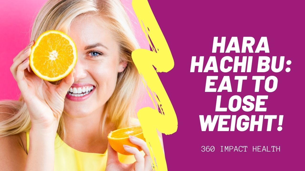 hara hachi bu eat to lose weight