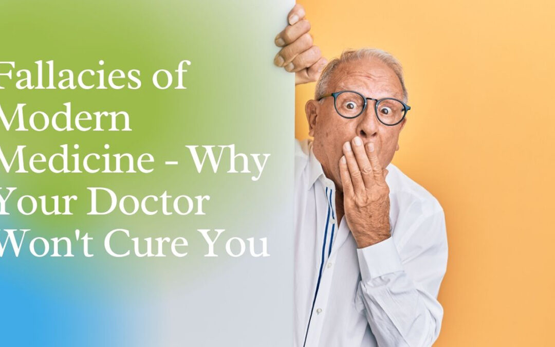 WHY YOUR DOCTOR WON'T CURE YOU
