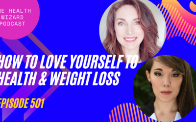 HOW TO LOVE YOURSELF TO HEALTH & WEIGHT LOSS